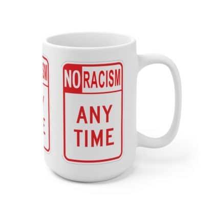 No Racism AnyTime Mug